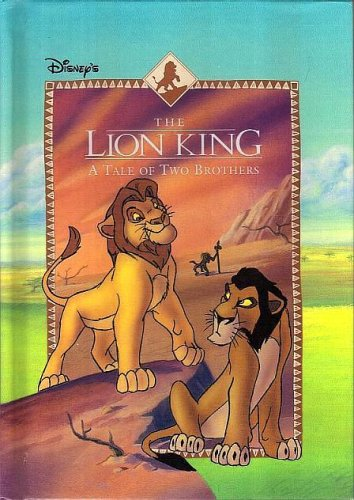 A Tale of Two Brothers Disneys The Lion King Disneys The Lion