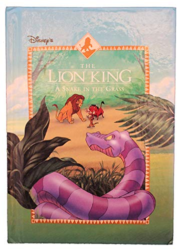 9780717283514: A Snake in the Grass (The Lion King, 4)