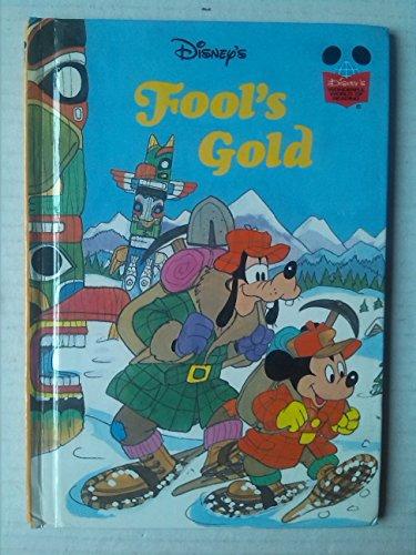Fools Gold (Walt Disney) (Grolier Book Club Edition): Gutenberghus Gruppe