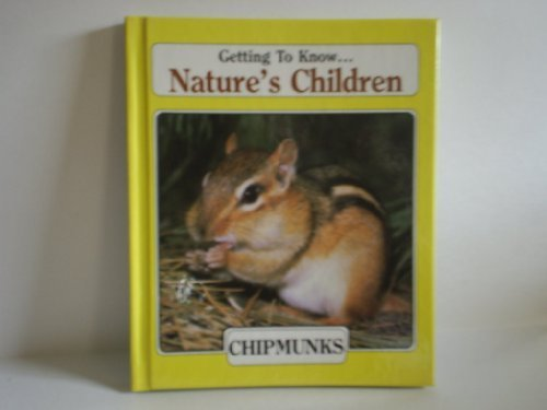9780717284870: Getting to Know . . . Nature's Children: Chipmunks/Beavers