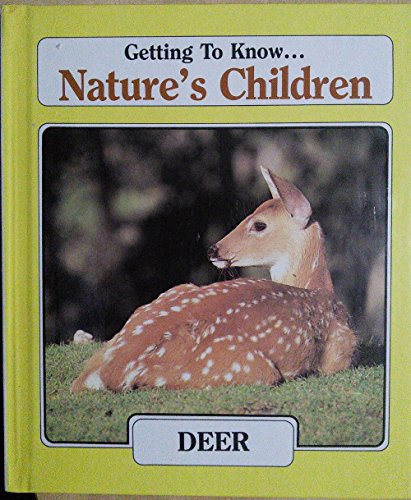 Getting To Know. Nature's Children: Deer & Rabbit.: Dingwall, Laima; Switzer, Meredith.