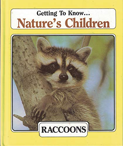 9780717284917: Getting To Know... Nature's Children Raccoons