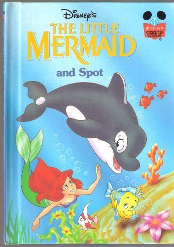 The Little Mermaid and Spot: Disney