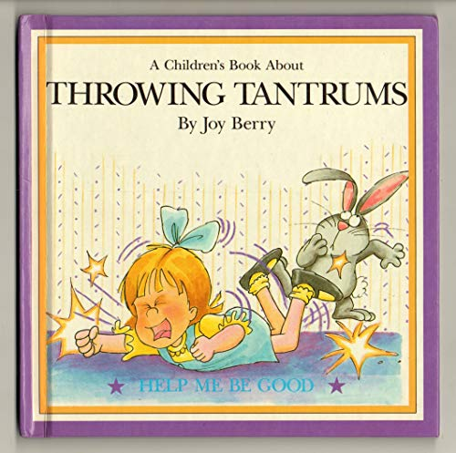 9780717285860: A Book about Throwing Tantrums