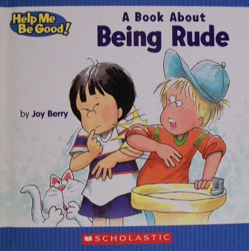 A Book about Being Rude: Berry, Joy