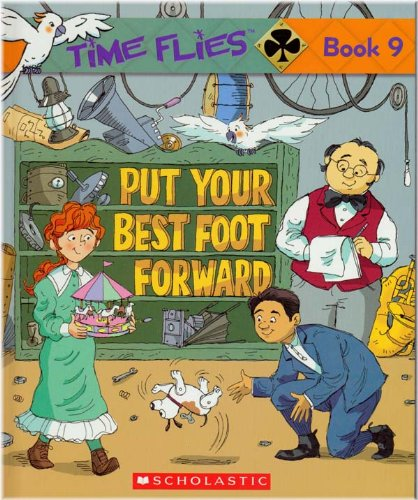 Put Your Best Foot Forward Time Flies Book 9 Word Advantage