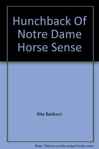 9780717287147: The Hunchback of Notre Dame Horse Sense Book Number 5 (5)