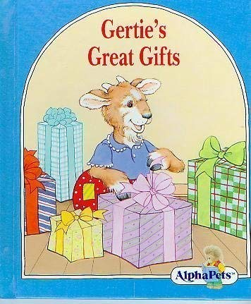 9780717287635: Gertie's Great Gifts (AlphaPets)
