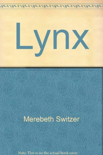 Lynx (Getting to know ... nature's children) (0717287769) by Switzer, Merebeth