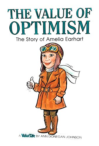 9780717287802: The Value of Optimism: The Story of Amelia Earhart (Value tales series)