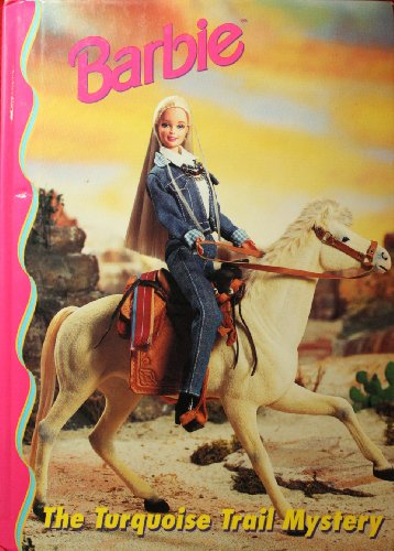 9780717287994: Barbie: The Turquoise Trail Mystery (Barbie and Friends Book Club)