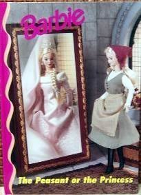 9780717288267: Barbie : The Peasant or the Princess (Barbie And Friends Book Club)
