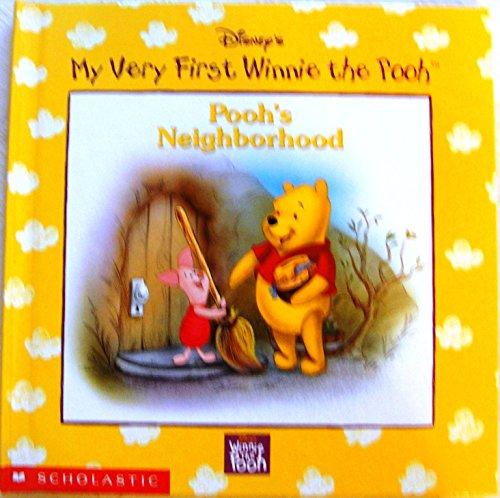 9780717288649: Pooh's Neighborhood (Disney's My Very First Winnie the Pooh) Edition: Reprint