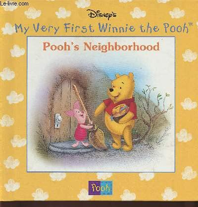 9780717288649: Pooh's Neighborhood (Disney's My Very First Winnie the Pooh)