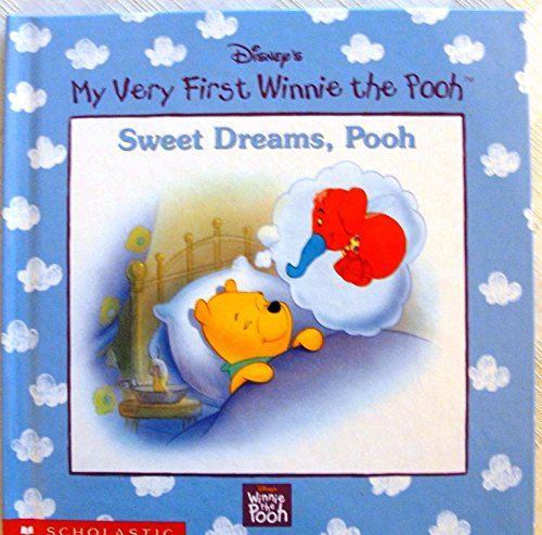 Sweet dreams, Pooh (Disney's My very first: Kathleen Weidner Zoehfeld