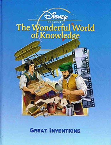 Great Inventions (Disney's Wonderful World of Knowledge): Llewellyn, Claire