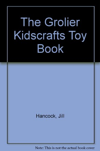 9780717290956: The Grolier Kidscrafts Toy Book
