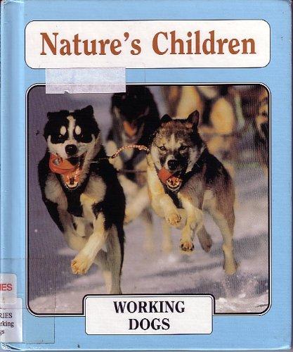 9780717291236: Working Dogs (Nature's Children)