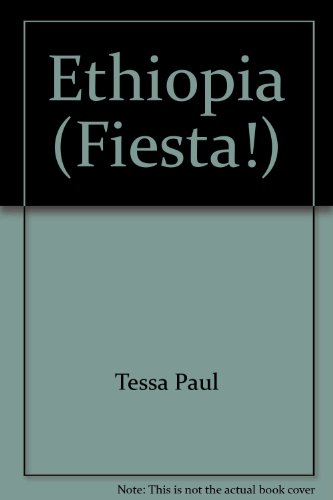 9780717293308: Ethiopia : A Portrait of the Country Through its Festivals and Traditions (Fiesta!)