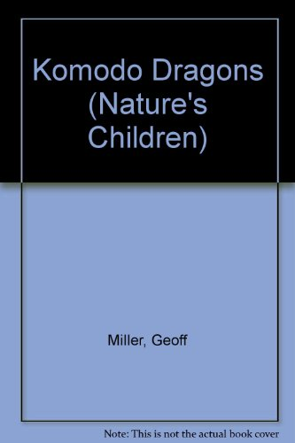 9780717293612: Komodo Dragons (Nature's Children)