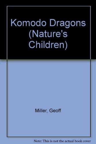 9780717293612: Komodo Dragons (Nature's Children)