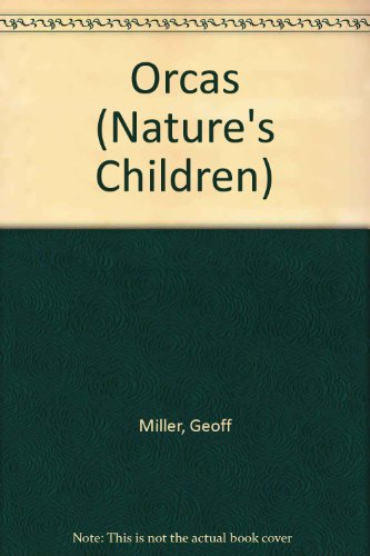 9780717293643: Orcas (Nature's Children)