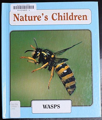 Wasps (Nature's Children): Green, Jen
