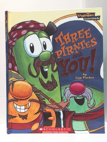 9780717298433: Three Pirates and You (Veggie Tales)