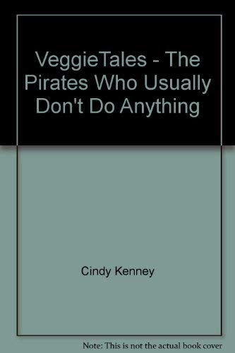 9780717298723: VeggieTales - The Pirates Who Usually Don't Do Anything