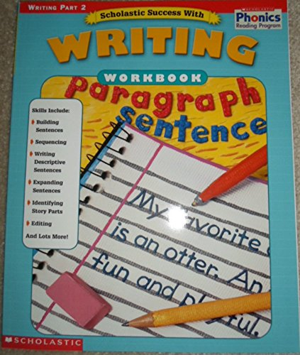 Scholastic Success with Writing Workbook Part 2: Lisa Molengraft, From