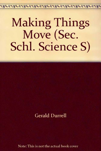 9780717500802: Making Things Move (Secondary School Science)