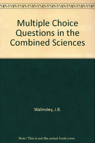 9780717505746: Multiple Choice Questions in the Combined Sciences: Pt. 2 (Case histories in science)