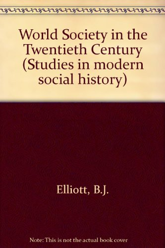 World Society in the Twentieth Century