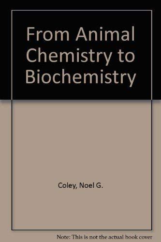 9780717506422: From Animal Chemistry to Biochemistry