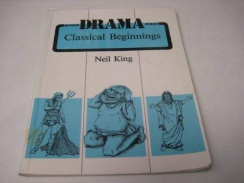 9780717512300: Classical Beginnings (Hulton Drama Series)
