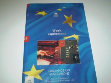 9780717604142: Work Equipment: Provision and Use of Work Equipment Regulations 1992