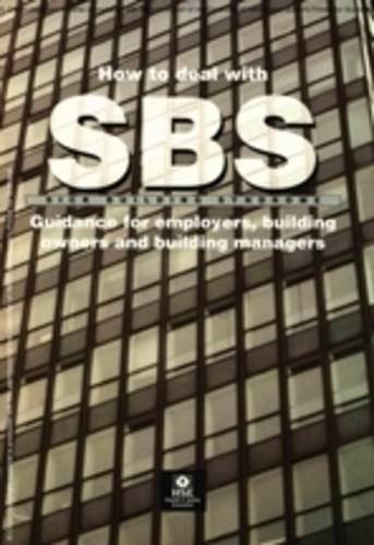 9780717608614: How to Deal with Sick Building Syndrome: Guidance for Employers, Building Owners and Building Managers (Guidance Booklets)