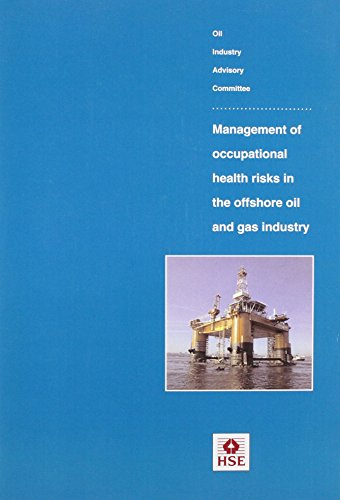 9780717608867: Management of Occupational Health Risks in the Offshore Oil and Gas Industry (Guidance booklet)