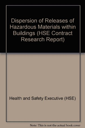 9780717609284: Dispersion of Releases of Hazardous Materials within Buildings (HSE Contract Research Report)