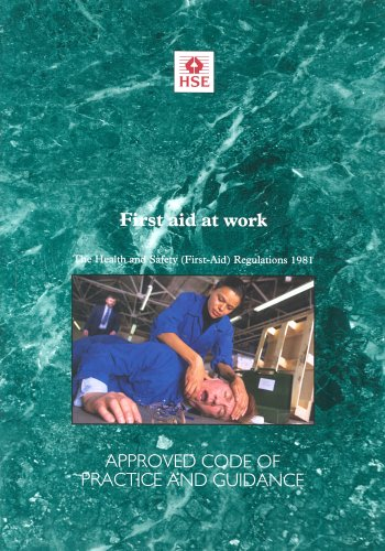 First Aid at Work: Health and Safety: Great Britain: Health