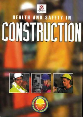 9780717611430: Health and Safety in Construction (Health and Safety Guidance)