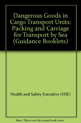 9780717615322: Dangerous Goods in Cargo Transport Units: Packing and Carriage for Transport by Sea (Guidance Booklets)