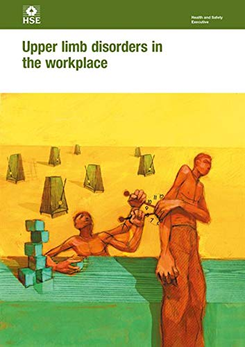 9780717619788: Upper limb disorders in the workplace (Health and safety guidance)