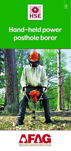 9780717626281: Hand-Held Power Posthole Borer (Arboriculture and Forestry Advisory Group (AFAG))