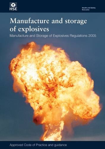 9780717628162: Manufacture and Storage of Explosives Regulations - Approved Code of Practice and Guidance 2005