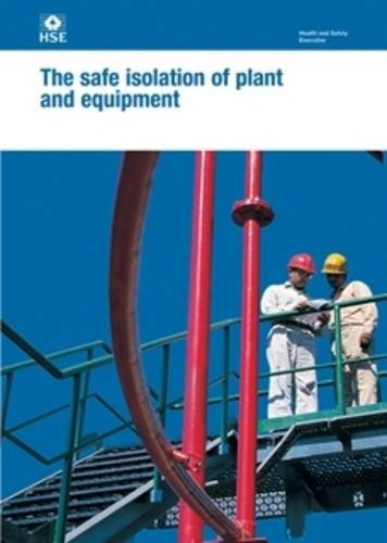 9780717661718: The Safe Isolation of Plant and Equipment (Health and Safety Guidance)