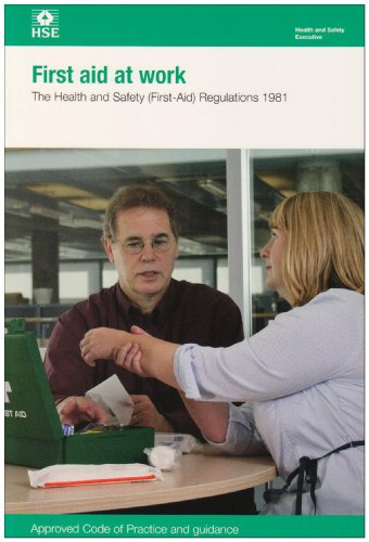 First Aid at Work: The Health and: Health and Safety