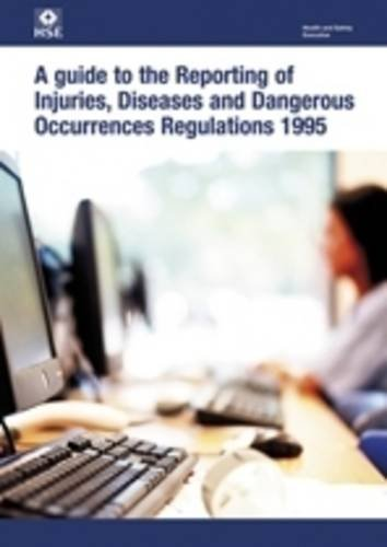 9780717664597: A Guide to the Reporting of Injuries, Diseases and Dangerous Occurences Regulations 1985 (Legal)
