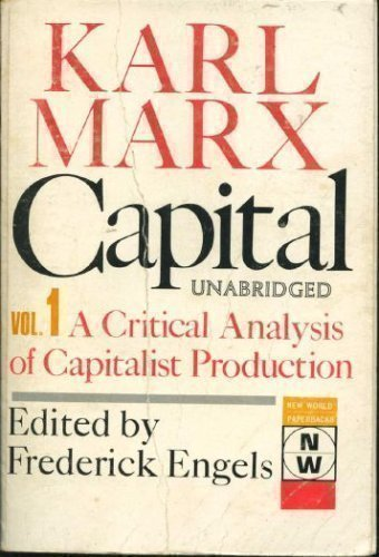 9780717800179: Capital - A Critique of Political Economy: Volume 1-The Process of Capitalist Production