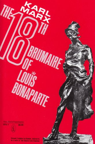 THE EIGHTEENTH BRUMAIRE OF LOUIS BONAPARTE / EDITION 1